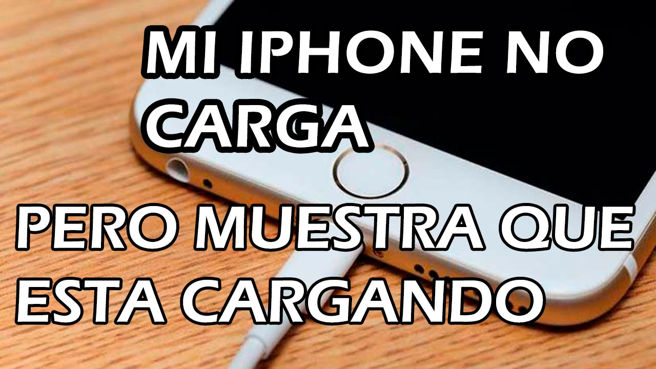 Mi Iphone  No Carga