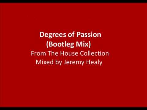 Degrees of Passion Bootleg Mix