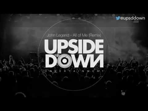 John Legend - All Of Me // UpsideDown & A-Mystic Electro House Remix - FREE DOWNLOAD