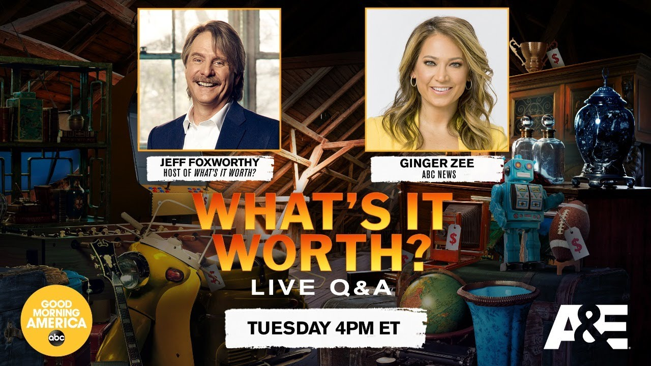 What's It Worth? LIVE Q&A w/ Jeff Foxworthy & Ginger Zee | Today @ 4pm EST | A&E