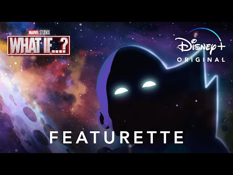 �€�What Is What If�€�?�€� Featurette   Marvel Studios�€� What If�€�?   Disney+