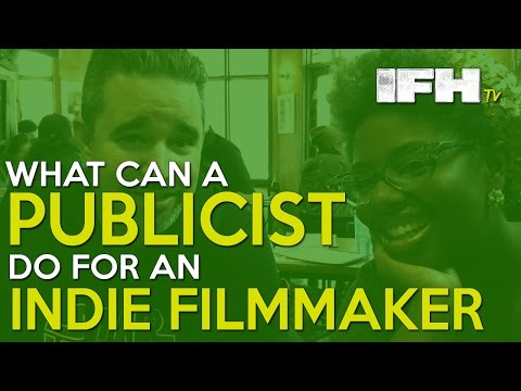 What can a Publicist do for an Indie Filmmaker with Teri Gamble from Media Circus PR - IFH TV