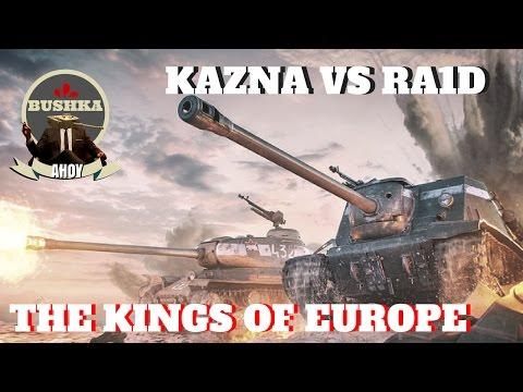 Kazna Vs Ra1D Kings of Europe   World of Tanks Blitz