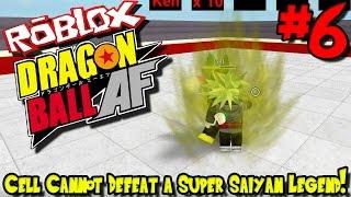 CELL KANN NICHT DEFEAT A SUPER SAIYAN LEGEND!   Roblox: Dragon Ball AF (Nach Zukunft) - Episode 6