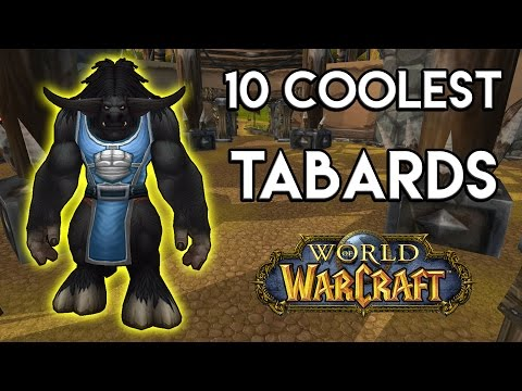 Top 10 Coolest Tabards in World of Warcraft