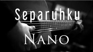 Separuhku Nano Acoustic Karaoke.mp3
