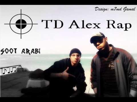 TD Alex Rap FT. M7md Gamal {SooT Arabii}