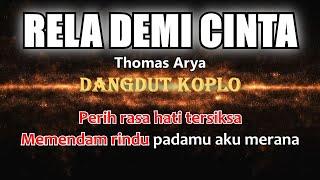 Download RELA DEMI CINTA - Thomas Arya - Karaoke dangdut koplo (COVER) KORG Pa3X