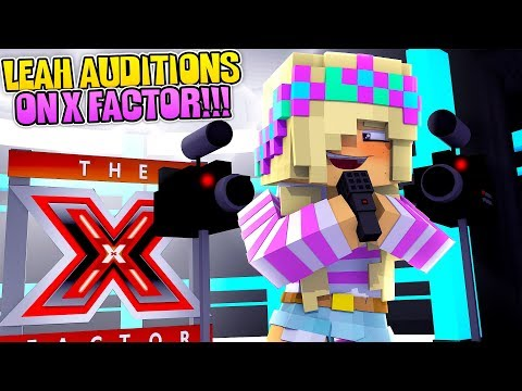 Minecraft LEAH AUDITIONS ON X FACTOR!!!w/ Little Donny