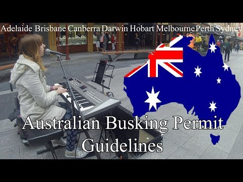 Australian Busking Permit Guidelines - My Life As A Busker: Episode 27