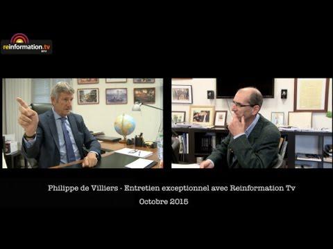Entretien avec Philippe de Villiers Le moment est venu de dire ce que j'ai vu