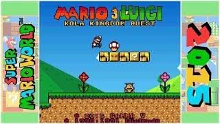 Mario & Luigi: Kola Kingdom Quest | Super Mario World Hack