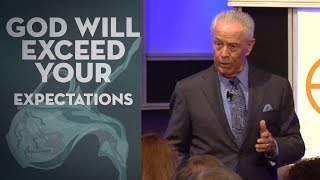 God Will Exceed Your Expectations - Dr. Jerry Savelle
