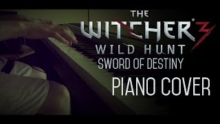 Sword of Destiny - The Witcher 3 Soundtrack - Piano Cover