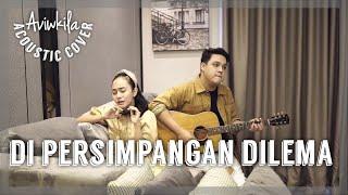 Download Mp3 Terry - Di Persimpangan Dilema | Acoustic Cover