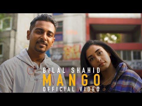 Bilal Shahid - Mango (Official Music Video)