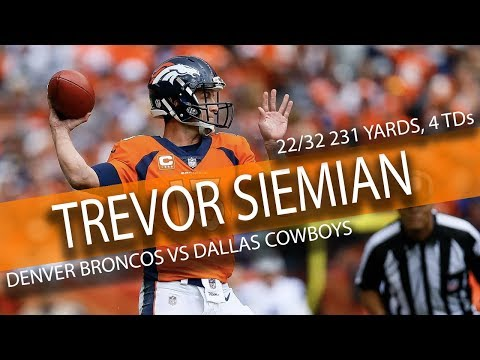 Trevor Siemian Highlights vs Cowboys // 22/32 231 Yards, 4 TDs // 9.17.17