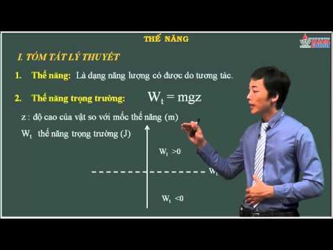 Video Vật lý lớp 10 - Các định luật bảo toàn - Bài. Thế năng