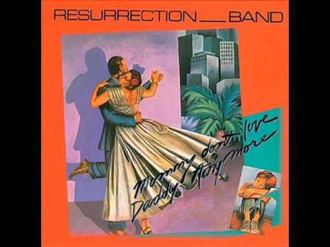 Resurrection Band - Mommy Don't Love Daddy Anymore (Full Album) 1981