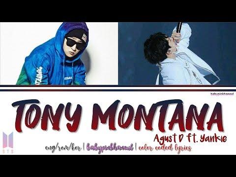 Agust D - Tony Montana (Feat. Yankie) Color Coded lyrics 가사 [HAN/ROM/ENG]