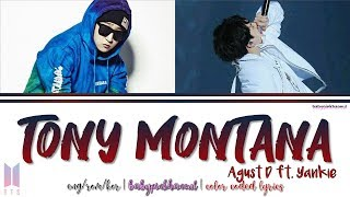 Gambar cover Agust D - Tony Montana (Feat. Yankie) Color Coded lyrics 가사 [HAN/ROM/ENG]