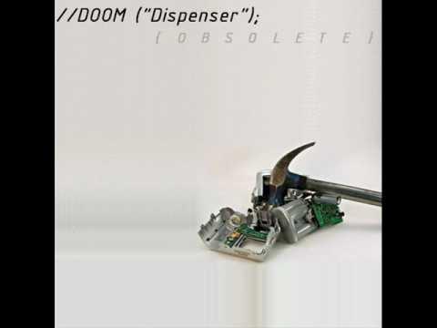 Doom Dispenser - Obsolete - Fatality Factory