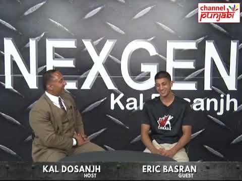 Eric Basran | Next Gen | Kal Dosanjh | Channel Punjabi