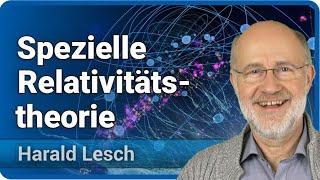 Spezielle Relativitätstheorie   Harald Lesch
