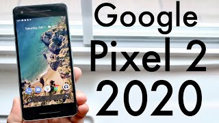 Google Pixel 2 In 2020! (Still Worth It?) (Review)