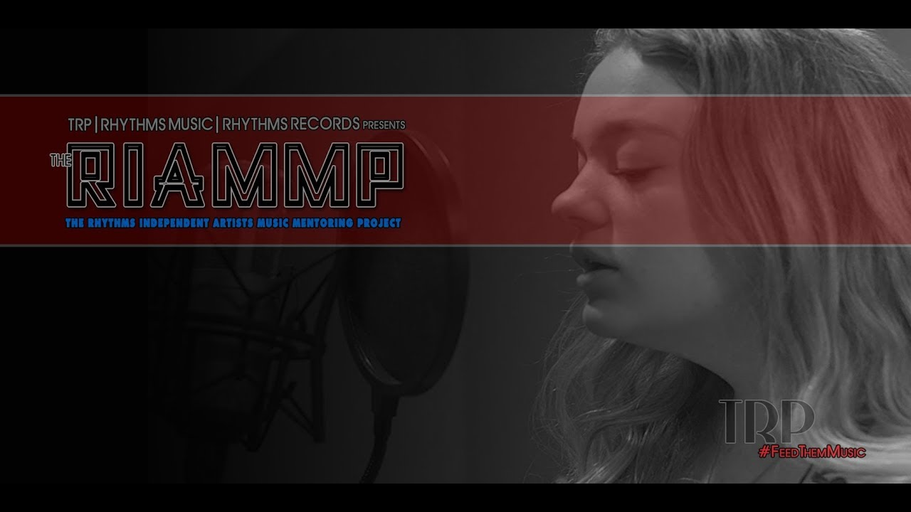 Kailee Birdsong | The RIAMMP | a RHYTHMS MUSIC & RHYTHMS RECORDS production