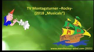 """TV Montagsturner -Rocky- (2018 """"Musicals"""")"""
