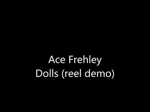 Ace Frehley  Dolls reel demo