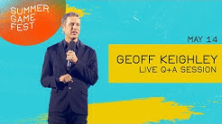Summer Game Fest: Geoff Keighley Q&A (No Game Announcement/Reveal)