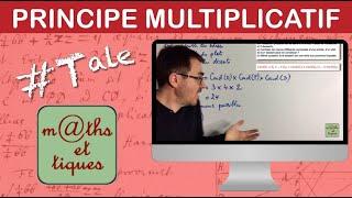 Appliquer le principe multiplicatif pour dénombrer - Terminale