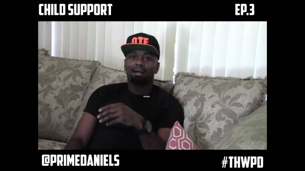 "Download Time Handled With Prime Daniels - Season 1, Episode 3 ""Child Support"""