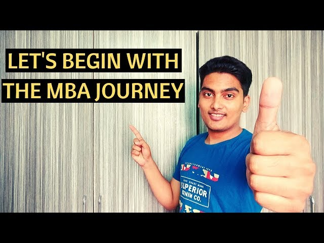 IT'S NOT YET OVER - THE MBA JOURNEY HAS JUST STARTED
