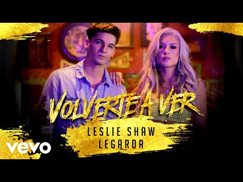 Leslie Shaw, Legarda - Volverte A Ver (Cover Audio) ft. Lega