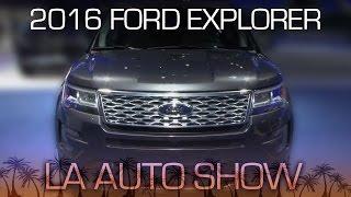 2016 Ford Explorer Goes Platinum - LA Auto Show 2014