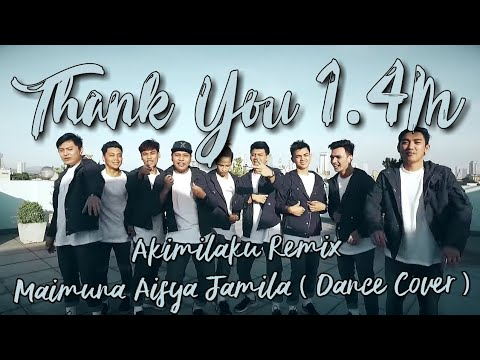 Akimilaku Remix  - Maimuna Aisya Jamila ( Dance Cover )