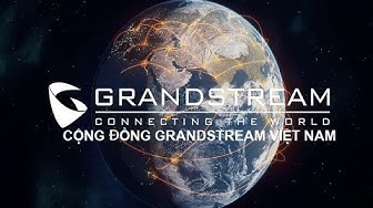 Hướng dẫn cài đặt NAS và Email trên tổng đài IP Grandstream - GrandstreamVietnam