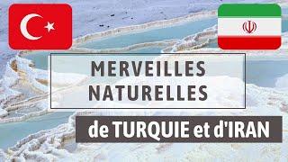 #4 MERVEILLES D'ORIENT - On visite les plus beaux sites naturels de TURQUIE et d'IRAN
