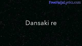 Lyrics:  Lara George - Dansaki | FreeNaijaLyrics.com