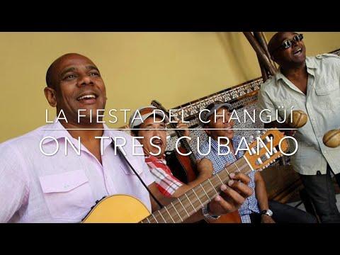 How To Play 'La Fiesta del Changüí' on Tres Cubano