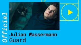 Julian Wassermann - Guard [feat. Yates] (Official Music Video)