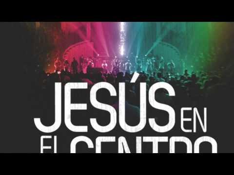 Jesús En El Centro - Israel Houghton