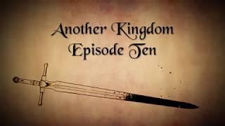 Another Kingdom | Season 1 | Ep. 10