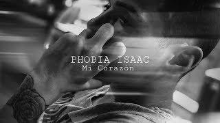 Phobia Isaac  Mi Corazon (Chabakanet prod)