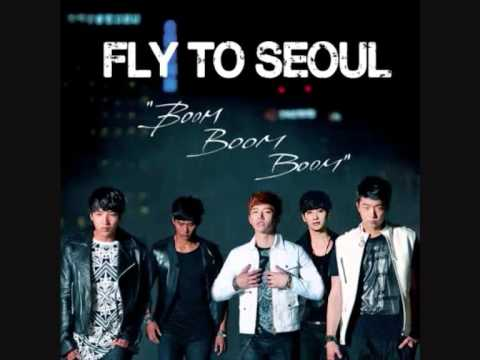2PM - Fly To Seoul (Boom Boom Boom)