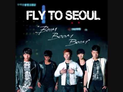 2PM - Fly To Seoul (Boom Boom Boom)