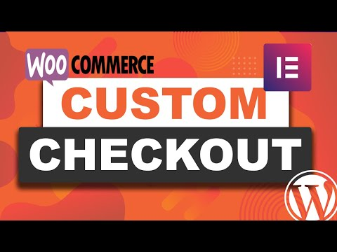 How To Make A Custom Checkout On Woocommerce Using Elementor